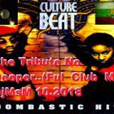 Culture Beat-The Tribute No Deeper..(Ful Club Mix) DjMsM 10.2018