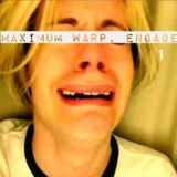 Maximum Warp, Engage 01
