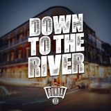 Radio Bunda - DOWN TO THE RIVER - Puntata 028