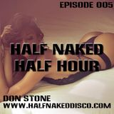 Don Stone - Half Naked Half Hour 005