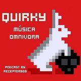 "Quirky ""Música Omnívora"" (25-02-13)"
