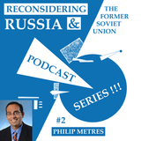 Reconsidering Russia Podcast #2: Philip Metres