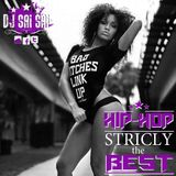 "Mix Hip Hop ""Stricly The Best"" By Chief Saï"