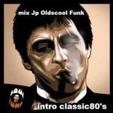 """Intro Classic 80""""s - Mix by Jp Oldscool Funk"""