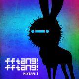 FFTANG! FFTANG! Mixtape 03