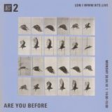 Are You Before - 30th April 2018
