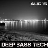 Deep Bass Tech - August 2015 (Karma Detalis Mix)