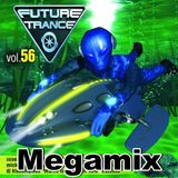 "Future Trance vol. 56 Megamix (The ""DJ Ex-Dream hates radio edits"" version)"