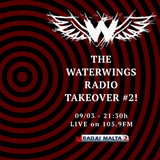 The WaterWings Radio Takeover - Programme #2