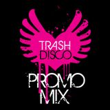 Trash♥Disco Promo Mix October 2011