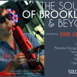THE SOUNDS OF BROOKLYN & BEYOND EPISODE 144 HOSTED BY ERIK DEUTSCH