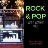 Rock Pop en español  80s y 90s NYP Vol 2