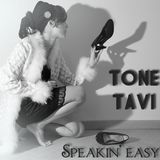 Tone Tavi - Speakin' Easy