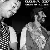 Digital Delight Barcelona Podcast 027 (mixed by T.W.I.C.E)