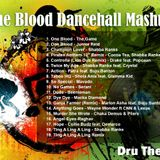 One Blood Dancehall Mashup