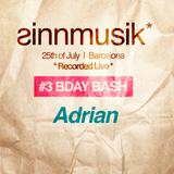 sinnmusik* #3 Bday Bash Live - ADRIAN