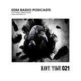EDM Radio Rave Time 21