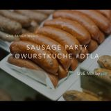 SAUSAGE PARTY @ Wurstkuche #DTLA - LIVE MIX by pq (Part 1)