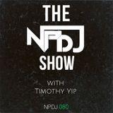 The NPDJ Show 080