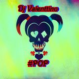 Dj Valenttino - #POP