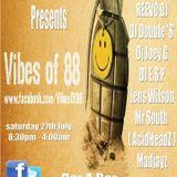 E.S.P - Live @ Vibes Of 88