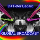 GLOBAL BROADCAST - DJ PETER BEDARD