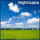 Nightsabs - Between Freedom & Hope Vol. 3