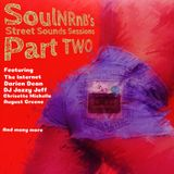 SoulNRnB's Street Sounds Sessions 2018 Part TWO as heard on Nuwaveradio