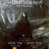 HOMOGENIK BY DUO DJS. INVITADO JOSE VM.
