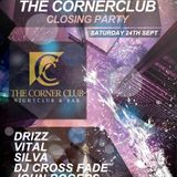 DJ SILVA @The Corner Club closing party 24/9/16