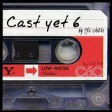 Cast Yet 6