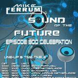 Jordy Jurrius - Guest Mix Mike Ferrum Sound Of The Future Episode 300 Celebration (December 14 2013)
