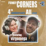 Funky Corners Show #187 4th Anniversary All-Vinyl Featuring Virgomega 10-03-2015