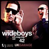Wideboys: A 5 Mag UKG Mix #42