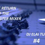 4-DJ ELAI (TUBO) RETURN OF THE MASTER MIXER 4