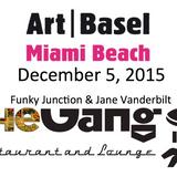 Art Basel Miami 2015 @The Gang Miami