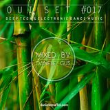 Oui Set Mix #017 (Deep Tech & Electronic Dance Music)