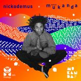 NICKODEMUS x MUKANDA Xclusive Mix x Mixology