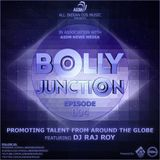 All Indian DJs Music Presents Bolly Junction Podcast - Episode 04 Featuring by DJ Raj Roy