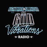 NGHTMRE & SLANDER - Gud Vibrations Radio 004