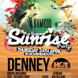 Bamboo Kavos Pre Summer Sunrise Party: Mixed By The Davies Twinz