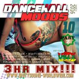 Unity Sound - Dancehall Mood 10 - Part 2 - March 2016
