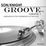 Son/Knight Groove Mix—Volume 1