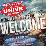 """WELCOME Party"" UNIVR BY NIGHT 