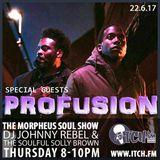 DJ Johnny Rebel & Soulful Solly Brown - Morpheus Soul Show 99 - Profusion
