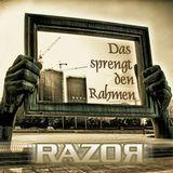 DJ RazoR - Das Sprengt Den Rahmen (11-2014)