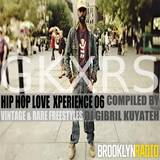 Hip Hop Love Xperience 06 w/ Rare & Vintage Freestyles