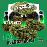 420 Blendz Vol.2 live from Denver 2018