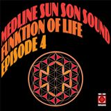 Medline - Funktion Of Life Episode 4