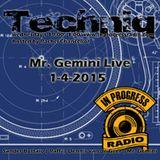 Mr. Gemini Live @ Techniq 1-4-2015